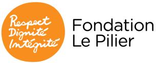 Fondation Le Pilier. Respect. Dignité. Intégrité.